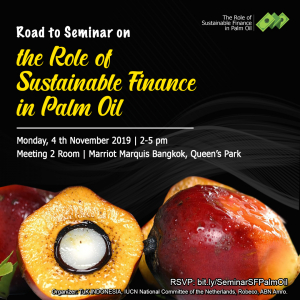 "Seminar on ""The Role of Sustainable Finance in Palm Oil"""